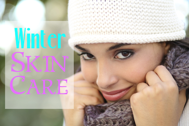 Winter Skin Care Routine