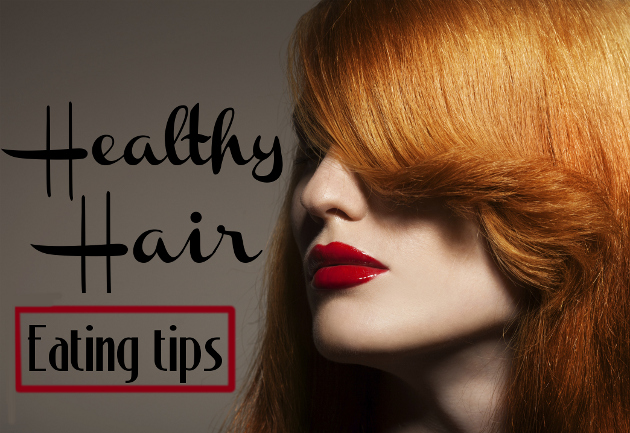 What to Eat for Healthy Hair