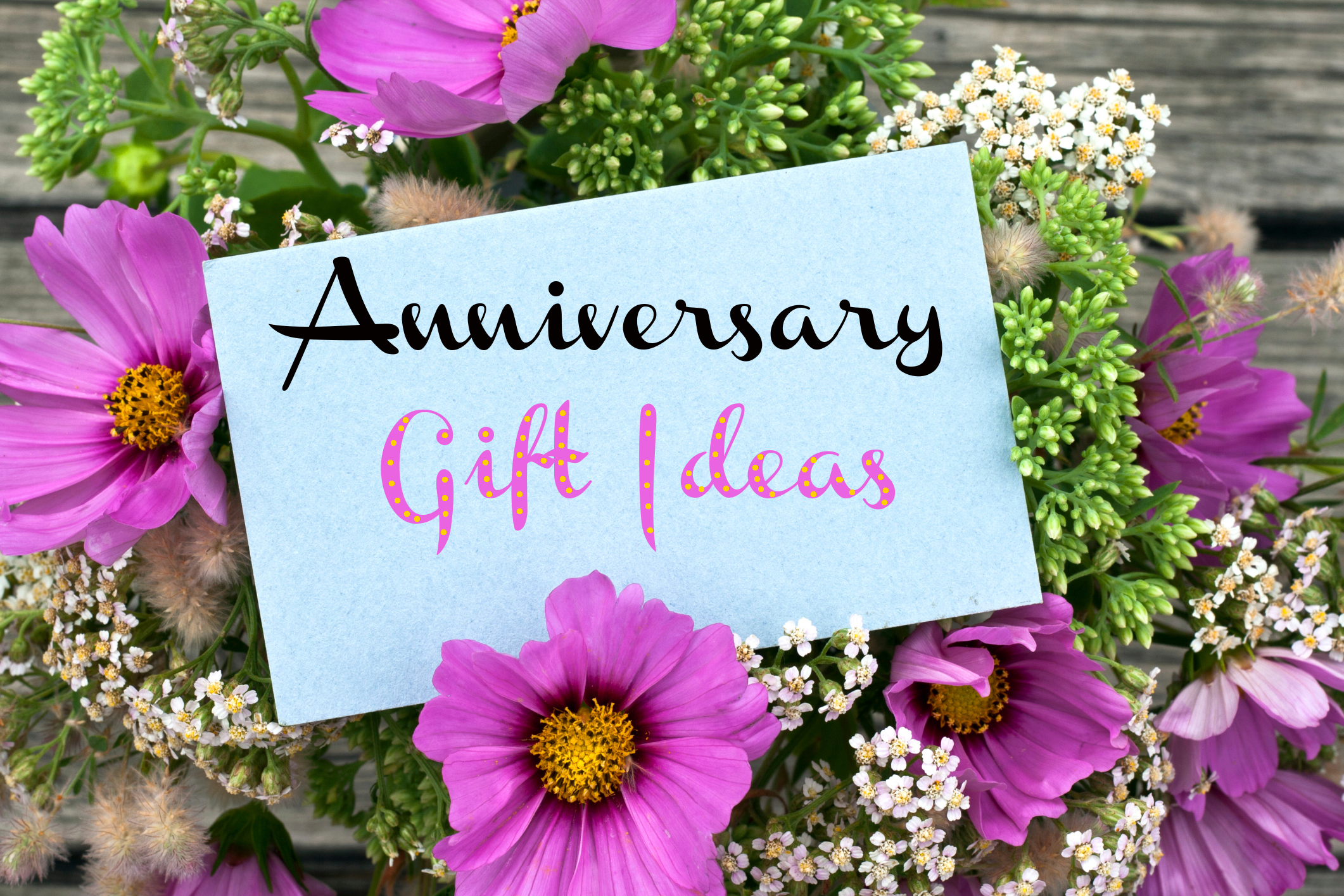 ... wedding anniversary gifts by year and pick the right one for him/her