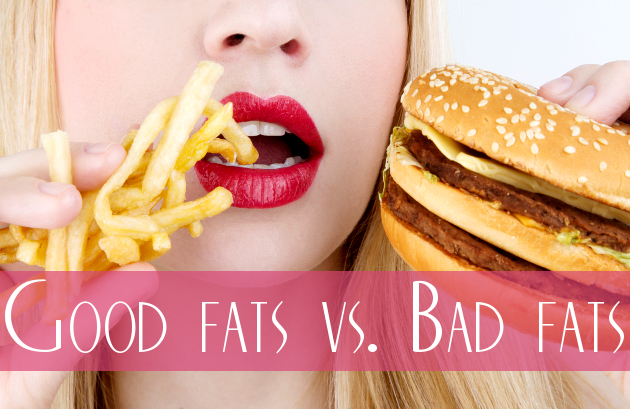 Good Fats vs. Bad Fats