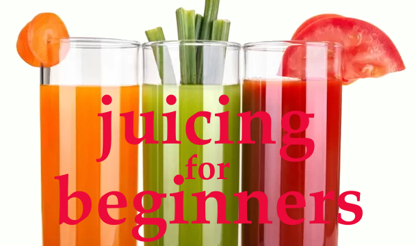 The Best Juicing Recipes for Beginners