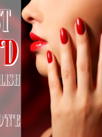 Best Red Nail Polish for Skin Tone