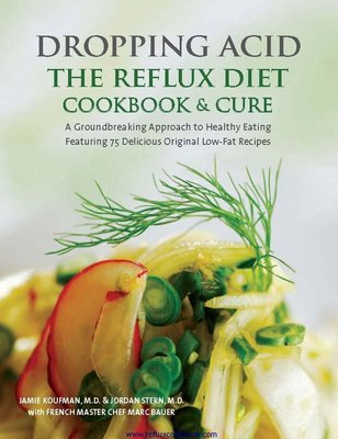 Dropping Acid The Reflux Diet Cookbook And Cure