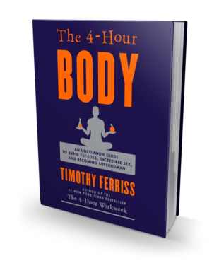 The 4 Hour Body Book