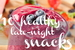 10 Healthy Late-Night Snack Ideas