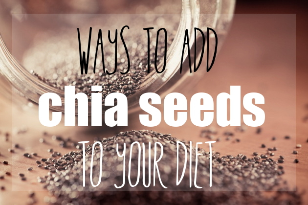 8 Creative Ways to Add Chia Seeds to Food