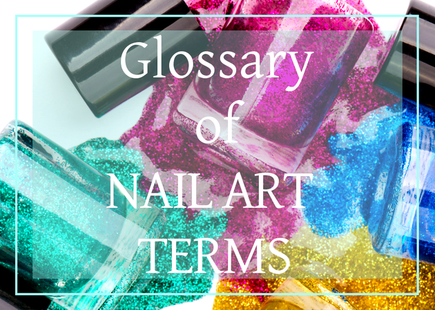 Nail Art Terms Glossary