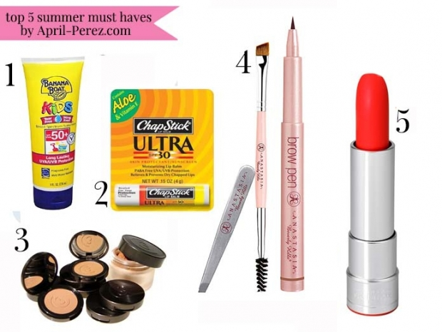 Top 5 Summer Must Haves by April Perez
