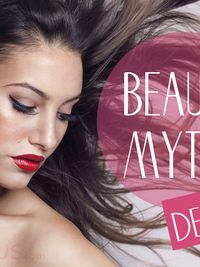 10 Beauty Myths Debunked