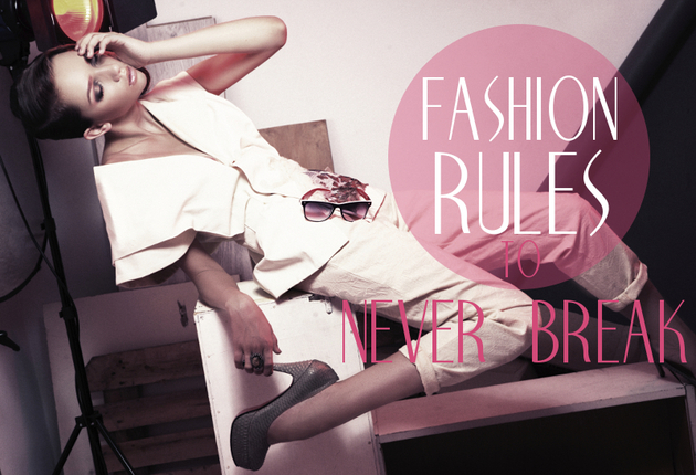 Fashion Rules to Never Break
