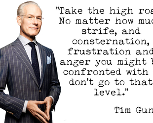 TV personality and design mentor Tim Gunn is considered a well of wisdom for good reasons. Discover some of Tim Gunn's most inspired quotes on fashion and life.