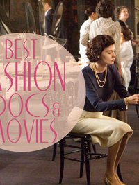 Best Movies About the Fashion Industry