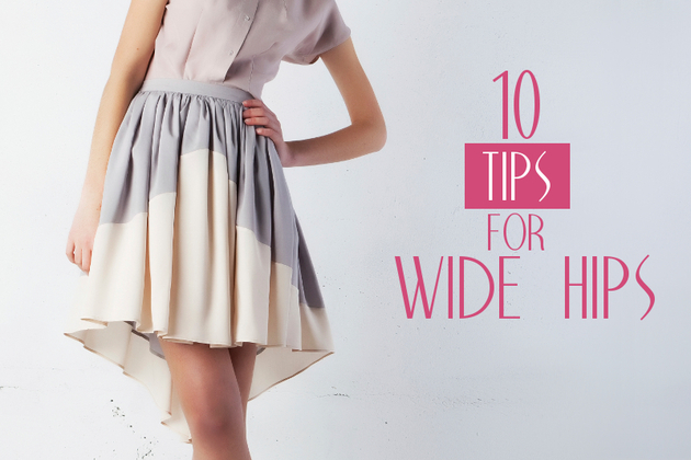 Hide Your Wide Hips with 10 Simple Tips