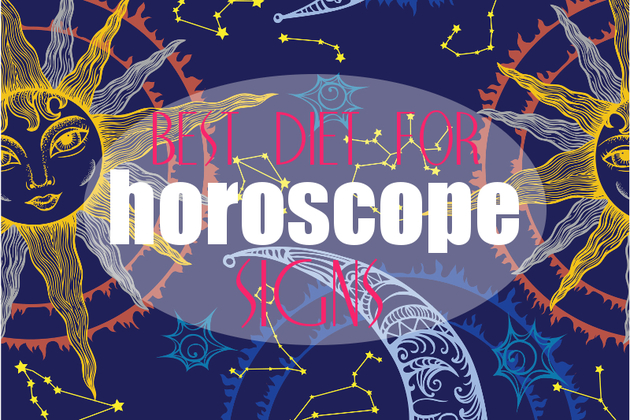 Weight Loss Horoscope: Best Diet for Every Zodiac Sign