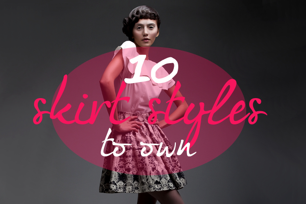10 Skirts You Should Own
