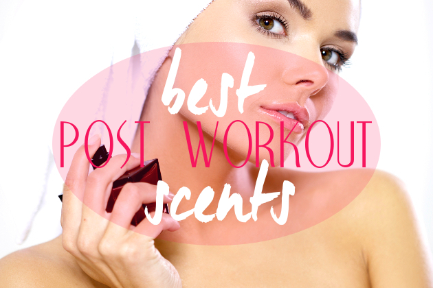 Best Perfumes to Wear After Working Out