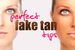 Best Beauty Tips for a Fake Tan