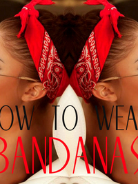 How to Wear a Bandana This Summer