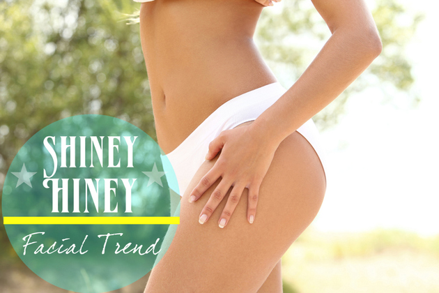 Shiney Hiney Facials aka Butt Facials Are Now a Thing