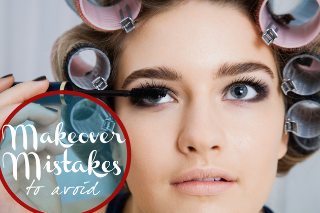 Common Makeover Mistakes to Avoid