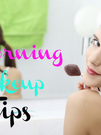Early Morning Makeup Tips and Tricks