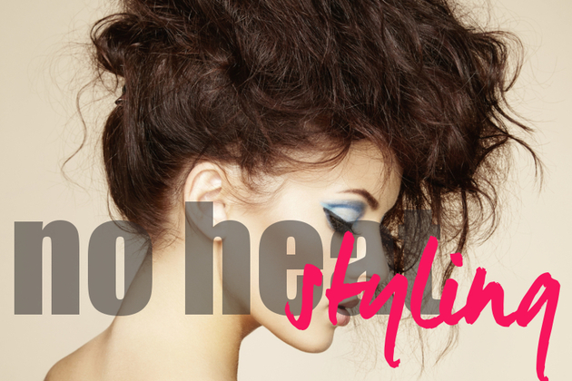 Give Your Hair a Break and Style It Without Heat!
