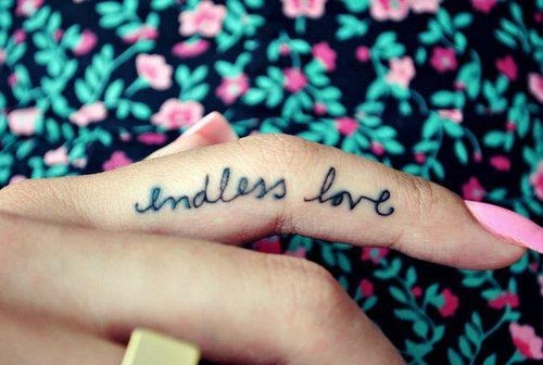 Endless Love Finger Script Tattoo