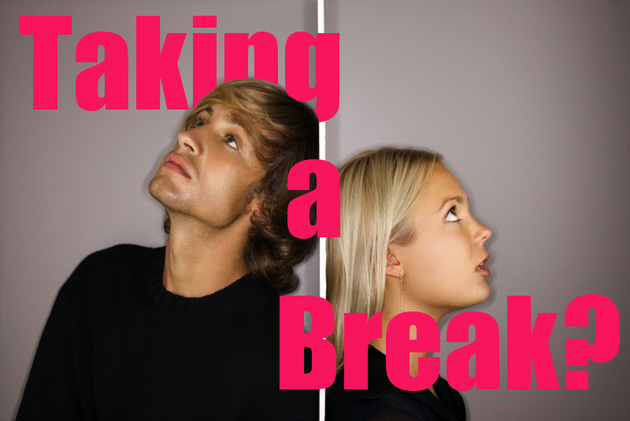 Can You Take a Break Without Breaking Up?
