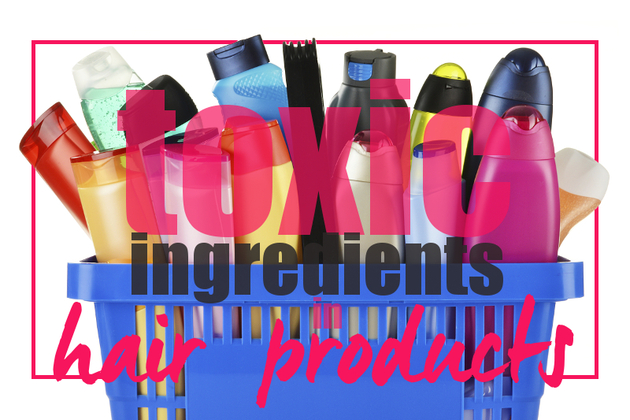 Scary! 10 Toxic Ingredients in Hair Products