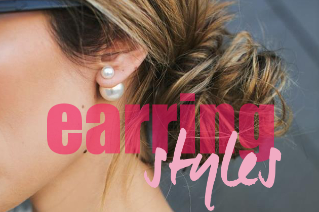 10 Earring Styles You Should Own
