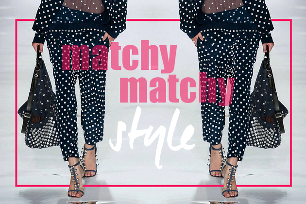 10 Rules to Wearing the Matchy-Matchy Look