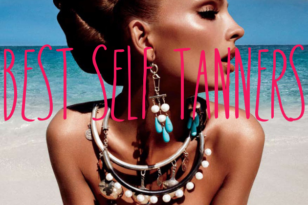 Get the Perfect Summer Glow with the Best Self Tanners